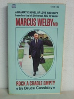 Rock a Cradle Empty (Marcus Welby, MD Series Book 1), Cassiday, Bruce