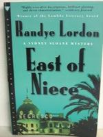 East of Niece: A Sydney Sloane Mystery, Lordon, Randye