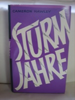 Sturmjahre [Sturm Jahre] (Originally Published as The Hurricane Years), Hawley, Cameron