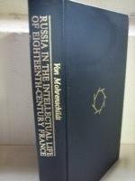Russia in the Intellectual Life of Eighteenth-Century France, Mohrenschildt, Dimitri S. Von
