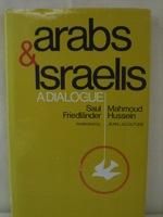 Arabs & Israelis, Friedlander, Saul; Hussein, Mahmoud