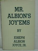 Mr. Albion's Joy'Ems, Joyce, Joseph Albion