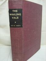 Wailing Vale, Beg, Aziz