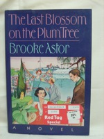 The Last Blossom on the Plum Tree, Astor, Brooke
