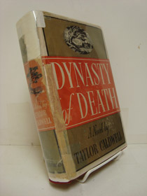 Dynasty of Death: First Edition, Caldwell, Taylor