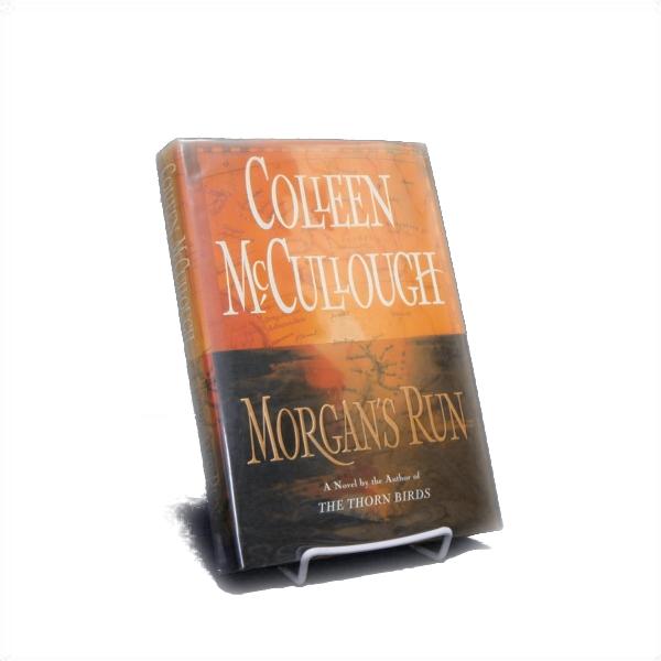 Morgan's Run: First Edition, McCullough, Colleen