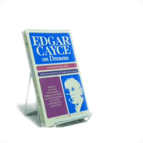 Edgar Cayce on Dreams, Bro, Harmon H. Ph.D.; Cayce, Hugh Lynn