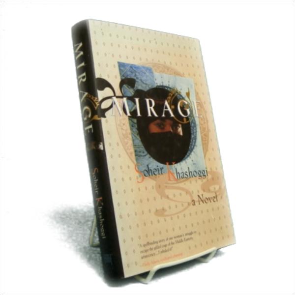 Mirage: A Novel, Khashoggi, Soheir