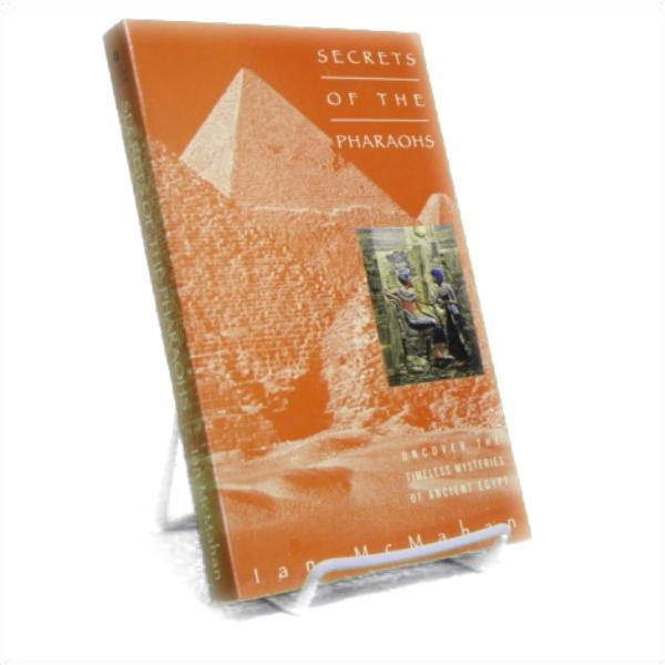 Secrets of the Pharaohs, McMahan, Ian