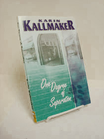 One Degree of Separation, Kallmaker, Karin
