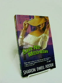 Ain't No Mountain, Foster, Sharon Ewell