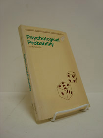 Psychological Probability (Advances in Psychology - A Schenkman Series), Cohen, John