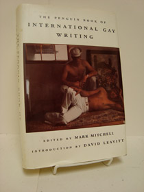 The Penguin Book of International Gay Writing, Mitchell, Mark (Editor); Leavitt, David (Introduction)