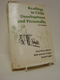 Readings in Child Development and Personality (Second Edition), Mussen, Paul Henry; Conger, John Janeway; Kagan, Jerome