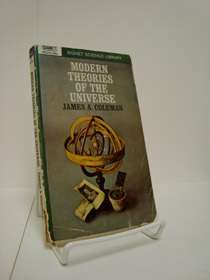 Modern Theories of the Universe, Coleman, James A.