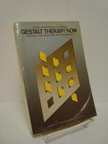 Gestalt Therapy Now: Theory / Techniques / Applications, Fagan, Joen; Sheperd, Irma Lee (Editors)