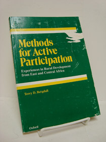 Methods for Active Participation: Experiences in Rural Development from East and Central Africa, Bergdall, Terry D.