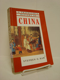 A Traveller's History of China, Haw, Stephen G.; Judd, Denis (Editor)