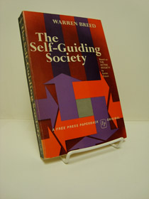 The Self-Guiding Society (Based on The Active Society by Amitai Etzioni), Breed, Warren