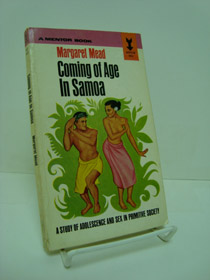 Coming of Age in Samoa: A Study of Adolescence and Sex in Primitive Society, Mead, Margaret