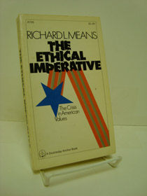 Ethical Imperative: The Crisis in American Values, Means, Richard L.
