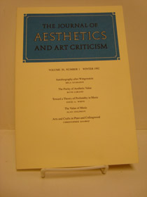 The Journal of Aesthetics and Art Criticism (Volume 50, Number 1, Winter 1992), Szabados, Bela; Lorand, Ruth, et al