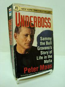Underboss: Sammy the Bull Gravano's Story of Life in the Mafia, Maas, Peter