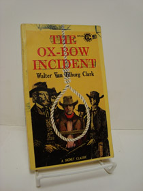 The Ox-Bow Incident, Clark, Walter Van Tilburg