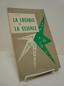 La Locique Et La Science (Les Heures Scientifiques), Cesari, P.