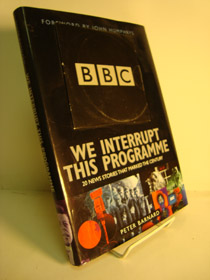 We Interrupt This Programme... 20 News Stories that Marked the Century, Barnard, Peter; Humphrys, John (Foreword)