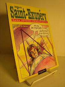 Antoine De Saint-Exupery: Para Jovenes Principiantes, De Barros, Jackeline