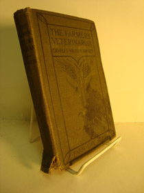 The Farmer's Veterinarian: A Practical Treatise on the Diseases of Farm Stock (Farm Life Series), Burkett, Charles William