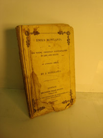 Emily Rowland; or, The Young Christian Contemplated in Life and Death - An Authentic Memoir, Sutcliffe, J.