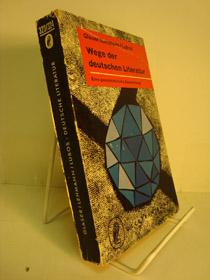 Wege Der Deutschen Literatur (Eins Geschichtliche Darstellung), Glaser, Hermann; Lehmann, Jakob; Lubos, Arno