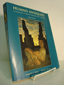 Human Antiquity: An Introduction to Physical Anthropology and Archaeology -- Third Edition, Feder, Kenneth L.; Park, Michael Alan