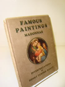 Famous Paintings: Madonnas, Bailey, Henry Turner; Robertson, Francis H.