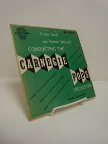 Conducting the Carnegie Pops Orchestra 45 rpm, Hendl, Walter; Abravanel, Maurice