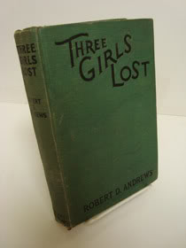Three Girls Lost, Andrews, Robert D.