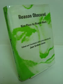 Reason Obscured: Nine Plays by Ricardo Monti, Monti, Ricardo; Graham-Jones, Jean