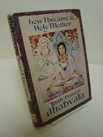 How I Became A Holy Mother and Other Stories, Jhabvala, Ruth Prawer