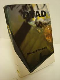 Dyad, Brodsky, Michael