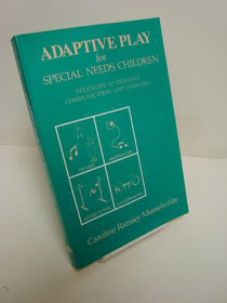 Adaptive Play for Special Needs Children: Strategies to Enhance Communication and Learning, Musselwhite, Caroline Ramsey