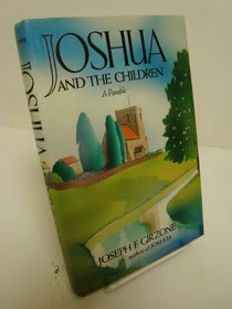 Joshua and the Children: A Parable, Girzone, Joseph F.