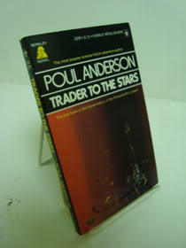 Trader to the Stars (Future History of the Polesotechnic League, Book 1), Anderson, Poul