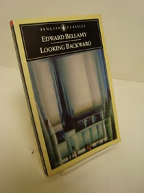 Looking Backward (Penguin Classics), Bellamy, Edward; Tichi, Cecilia (Editor)