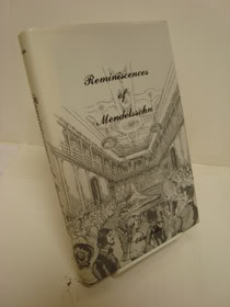Reminiscences of Felix Mendelssohn Bartholdy: A Social and Artistic Biography, Polko, Elise Vogel; Wallace, Lady (Translator)