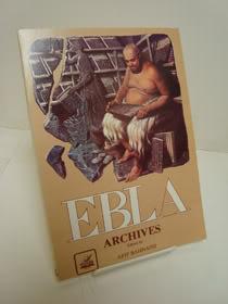 Ebla Archives, Bahnassi, Afif (Editor)
