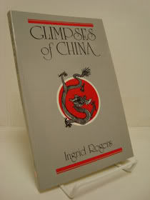 Glimpses of China, Rogers, Ingrid