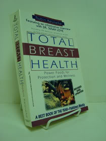 Total Breast Health: Power Foods for Protection and Wellness, Keuneke, Robin