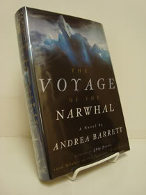 Voyage of the Narwhal: A Novel, Barrett, Andrea
